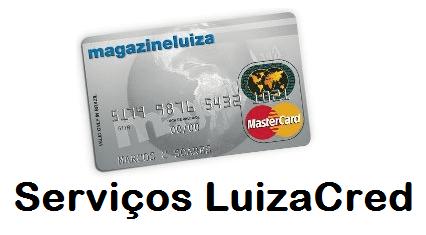 Cartão Magazine Luiza (LuizaCred) – Informações, Consulta de Saldo e 2ª Via